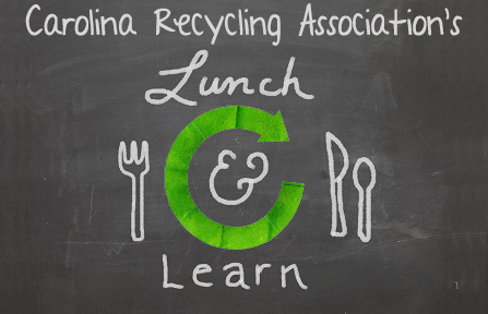 Lunch, Learn, & Network: Dart Container – Carolina Recycling